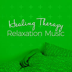 Healing Therapy Relaxation Music