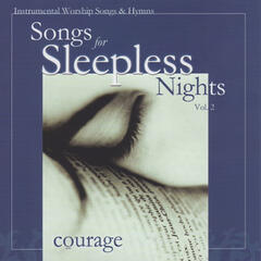 Songs for Sleepless Nights - Courage