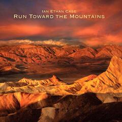 Run Toward the Mountains