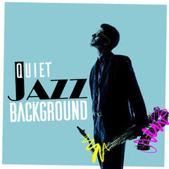 Quiet Jazz Background
