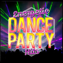 Energetic Dance Party Hits