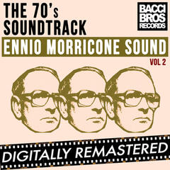 The 70's Soundtrack - Ennio Morricone Sound - Vol. 2