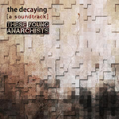 The Decaying (Original Motion Picture Soundtrack)