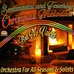 Sentimental and Touching Christmas Melodies-But No Voices