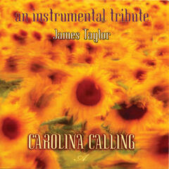Carolina Calling: An Instrumental Tribute to James Taylor