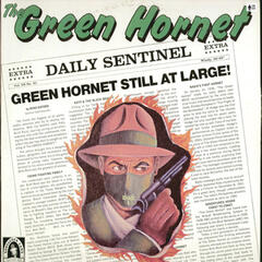 The Green Hornet - The Woman in the Case and the Soldier and His Dog