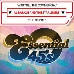 Wait 'Till the Commercial / The Signal (Digital 45)