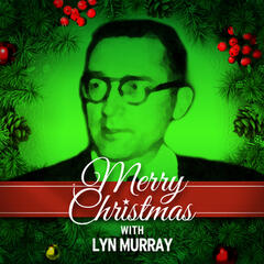 Merry Christmas with the Lyn Murray Singers