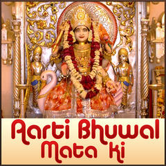 Aarti Bhuwal Mata Ki - Single