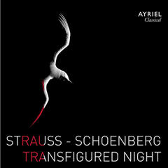 Strauss & Schoenberg: Transfigured Night