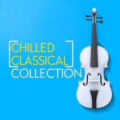 Chilled Classical Collection
