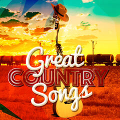 Great Country Songs