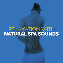 Relaxation with Natural Spa Sounds