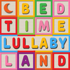 Bedtime Lullaby Land