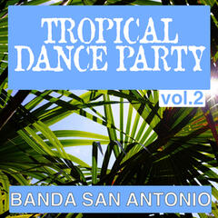 Tropical Dance Party, Vol 2