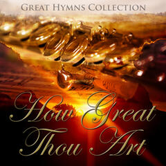 Great Hymns Collection: How Great Thou Art  (Orchestral)