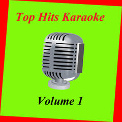 Top Hits Karaoke Vol. 1