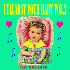 Lullaby Your Baby, Vol. 2