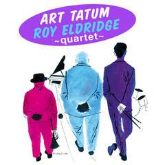 Art Tatum - Roy Eldridge Quartet (Bonus Track Version)