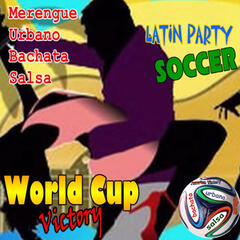 Soccer World Cup Victory Latin Party
