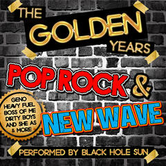 The Golden Years: Pop Rock & New Wave