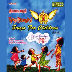 Tyaga Bharathi - Songs for Children