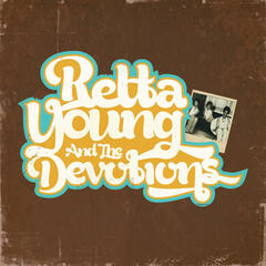 Retta Young And The Devotions (Digitally Remastered)
