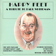 Happy Feet: A Tribute to Paul Whiteman