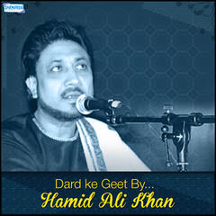 Dard Ke Geet by Hamid Ali Khan