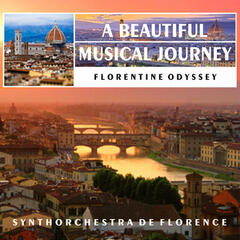 Florentine Odyssey: A Beautiful Musical Journey