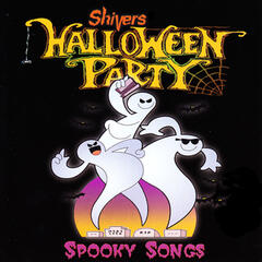 Shivers Halloween Party: Spooky Songs