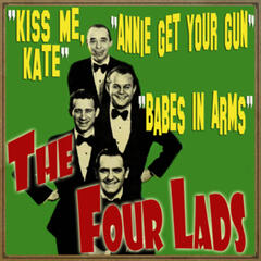 Kiss Me Kate, Babes in Arms & Annie Get Your Gun