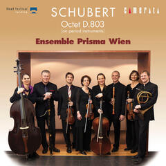 Schubert: Octet D.803 (On Period Instruments)