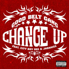 Change Up (feat. City Boy Dee & Jadakiss)