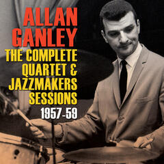 The Complete Quartet & Jazzmakers Sessions 1957-59