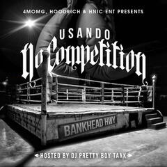 No Competition (Hosted by DJ Pretty Boy Tank)