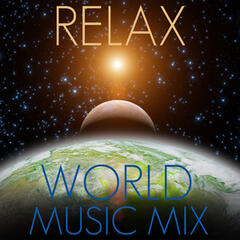 Relax World Music Mix for Healing, Homeopathy, Meditation, Yoga