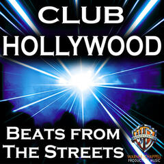 Club Hollywood: Beats from the Streets