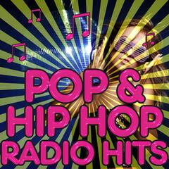 Pop & Hip Hop Radio Hits
