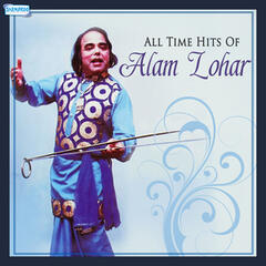 All Time Hits of Alam Lohar