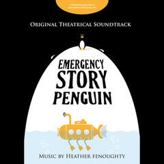 Emergency Story Penguin (Original Theatrical Soundtrack)