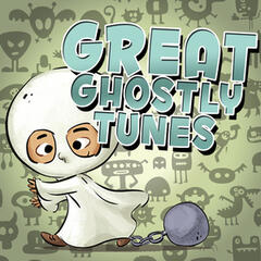 Great Ghostly Tunes