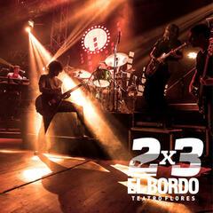 2x3 en el Teatro Flores (En Vivo)