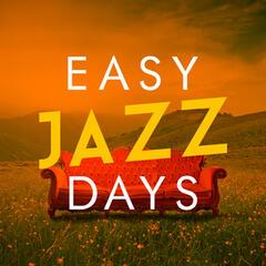 Easy Jazz Days