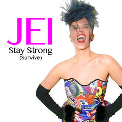 Stay Strong (Survive)