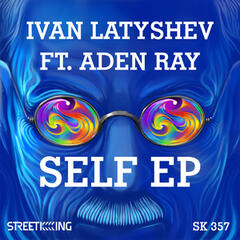 Self EP (feat. Aden Ray)
