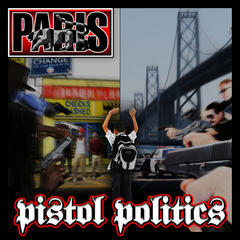 Pistol Politics (Radio Safe Version)