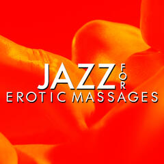 Jazz for Erotic Massages