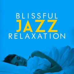 Blissful Jazz Relaxation