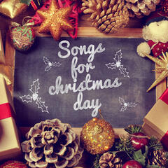 Songs for Christmas Day